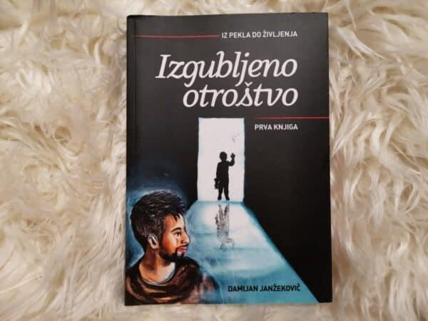 Damijan Janžekovič: Izgubljeno otroštvo